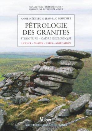 Pétrologie des granites - vuibert - 9782311002867 -
