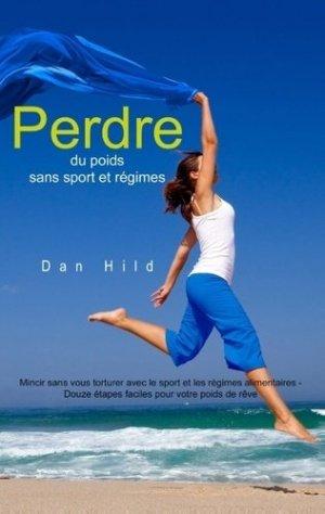 Perdre du poids sans sport et régimes - books on demand editions - 9782322019564 -