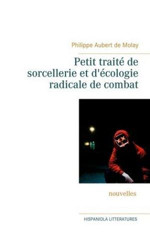 Petit traité de sorcellerie et d'écologie radicale de combat - books on demand editions - 9782322155149 -