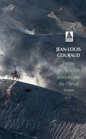 Petite géographie amoureuse du cheval - actes sud  - 9782330134280 -