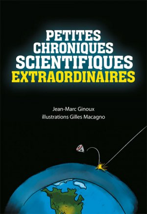 Petites chroniques scientifiques extraordinaires - ellipses - 9782340030930