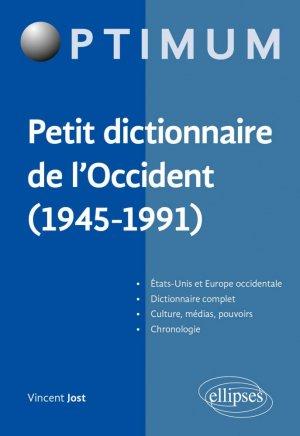 Petit dictionnaire de l'Occident (1945-1991) - Ellipses - 9782340040342 -