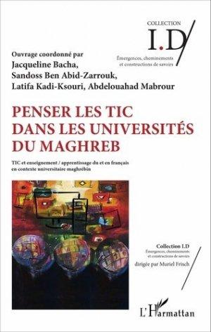 Penser les TIC dans les universités du Maghreb - l'harmattan - 9782343099026 -