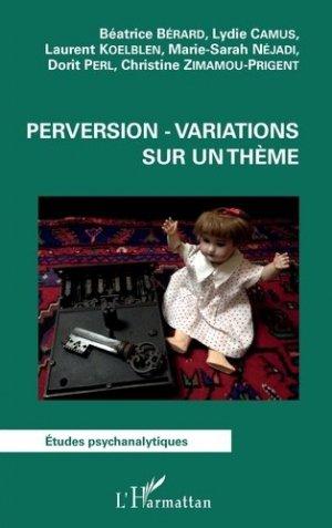 Perversion - variations sur un thème - l'harmattan - 9782343154718 -