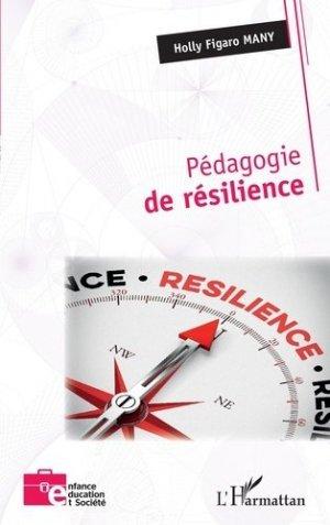 Pédagogie de résilience - l'harmattan - 9782343209395 -