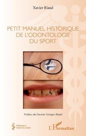 Petit manuel historique de l'odontologie du sport - l'harmattan - 9782343226255 -
