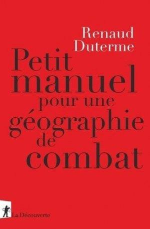 Petit manuel de géographie de combat - La Découverte - 9782348055577 -