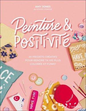 Peinture & positivité - L'Inédite - 9782350323978 -