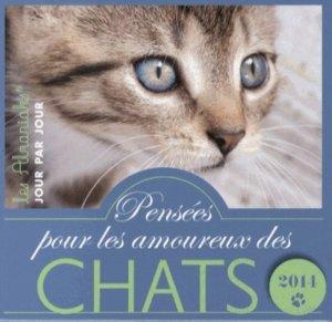 Pensées pour les amoureux des chats 2014 - 365 - 9782351555330 -