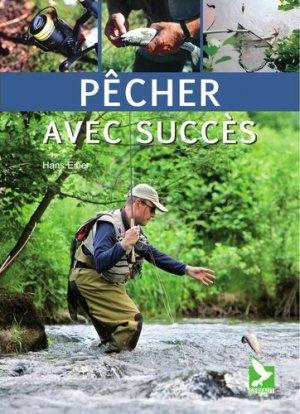 Pêcher avec succès - gerfaut - 9782351911525 -