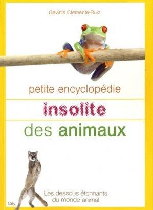 Petite encyclopédie insolite des animaux - city - 9782352883630 -