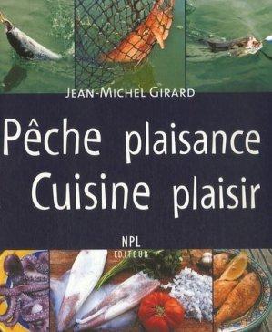 Pêche plaisance, Cuisine plaisir - Nouvelles Presses du Languedoc - 9782354140205 -