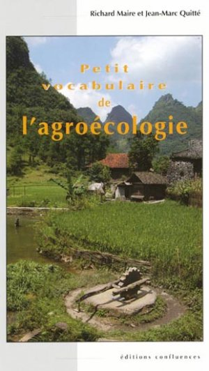 Petit vocabulaire de l'agroécologie - confluences - 9782355270857 -