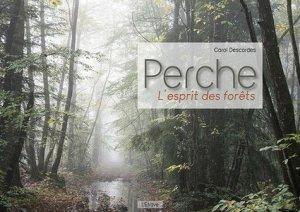 Perche, l'esprit des forêts - l'étrave - 9782359920567 -