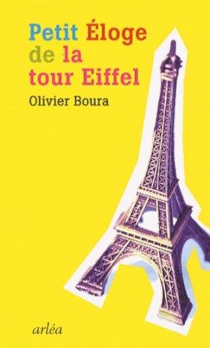 Petit éloge de la Tour Eiffel - arlea - 9782363080325 -