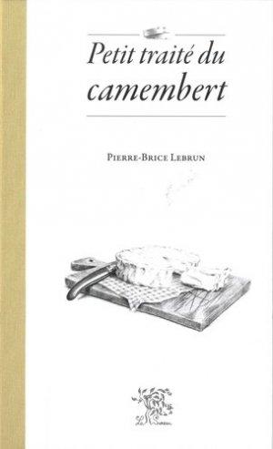 Petit traité du camenbert - le sureau - 9782364021396 -