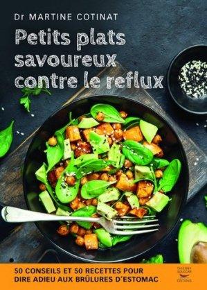 Petits plats savoureux contre le reflux - thierry souccar - 9782365492713 -