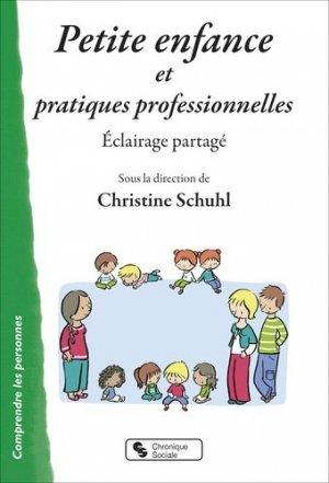 Petite enfance et pratiques professionnelles - Chronique Sociale - 9782367176161 -