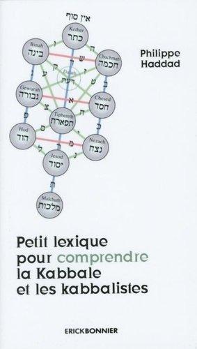 Petit lexique pour comprendre la kabbale et les kabbalistes - Erick Bonnier - 9782367601441 -