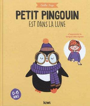 Petit pingouin est dans la lune - kiwi - 9782378830267 -