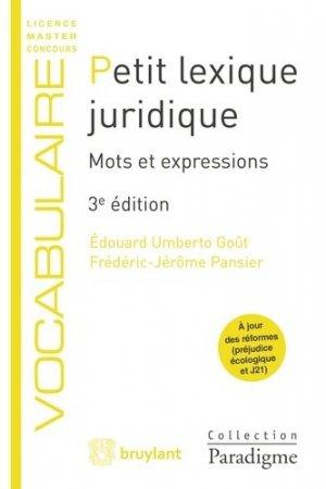 Petit lexique juridique. Mots et expressions, 3e édition - Bruylant - 9782390131984 -