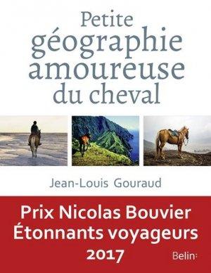 Petite géographie amoureuse du cheval - belin - 9782410002034 -