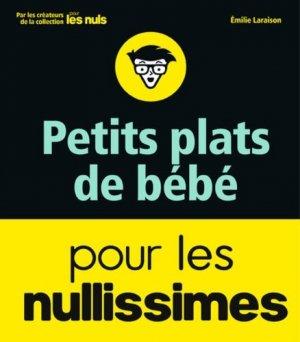 Petits plats de bébé pour les Nullissimes - first  - 9782412038888 -
