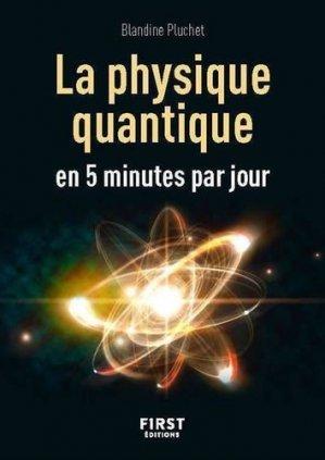 Petit livre de la physique quantique en 5 minutes par jour - first editions - 9782412048221 -