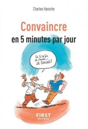 Petit livre de l'art de convaincre en 5 mn par jour - first - 9782412053812 -