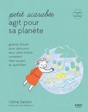 Petit scarabée agit pour la planète - First - 9782412053850 -