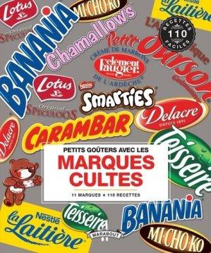 Petits goûters avec les marques cultes - Marabout - 9782501087278 -