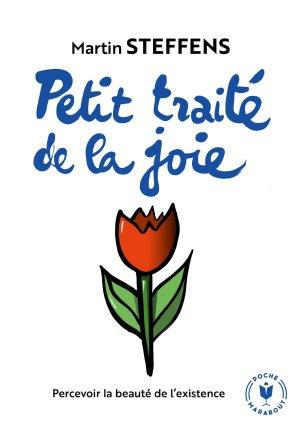 Petit traité de la joie - Marabout - 9782501147026