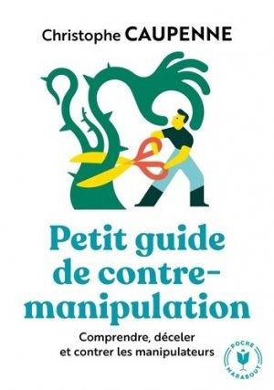 Petit guide de contre-manipulation - Marabout - 9782501147408 -