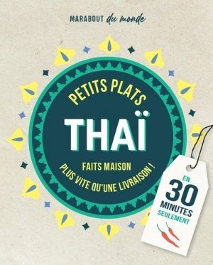 Petits plats Thaï en 30 minutes - marabout - 9782501153812 -