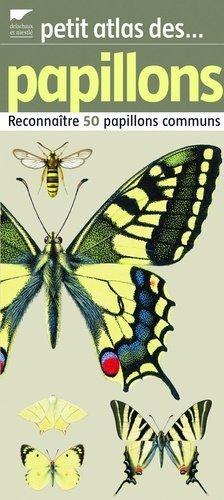 Petit atlas des papillons - delachaux et niestle - 9782603014219 -