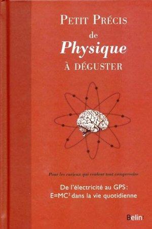 Petit précis de physique à déguster - belin - 9782701159584 -