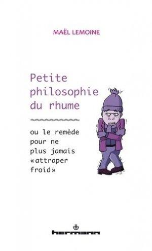 Petite philosophie du rhume - hermann - 9782705695019