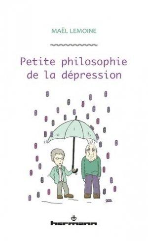 Petite philosophie de la dépression - hermann - 9782705697341 -