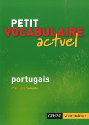 Petit vocabulaire actuel - ophrys - 9782708013186 -