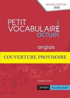 Petit vocabulaire actuel Anglais - ophrys - 9782708015883 -