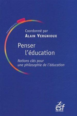 Penser l'éducation - ESF Editeur - 9782710116943 -