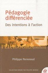 Pédagogie différenciée : des intentions à l'action - ESF Editeur - 9782710121848 -