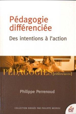 Pédagogie différenciée : des intentions à l'action - ESF Editeur - 9782710126713 -