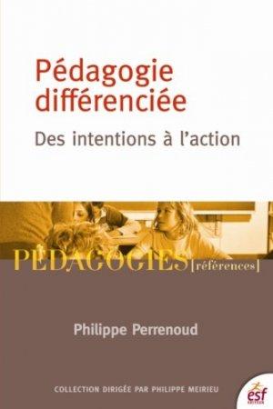 Pédagogie differenciée : des intentions à l'action - ESF Editeur - 9782710131731 -