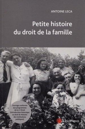 Petite histoire du droit de la famille - lexis nexis (ex litec) - 9782711031092 -