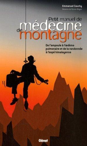 Petit manuel de médecine de montagne - glenat - 9782723458955