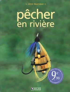 Pêcher en rivière - atlas  - 9782723459082 -