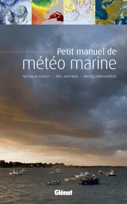 Petit manuel de météo marine - glenat - 9782723481106 -