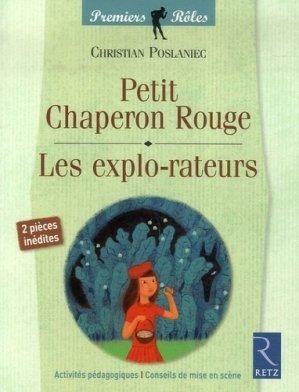 Petit Chaperon Rouge / Les explo-rateurs - Retz - 9782725626796 -