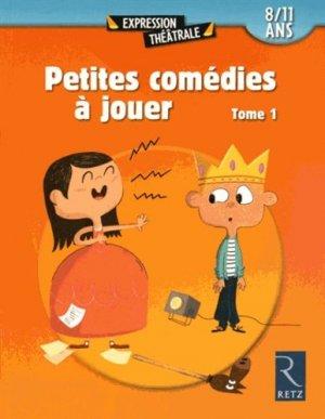 Petites comédies à jouer - Retz - 9782725633671 -